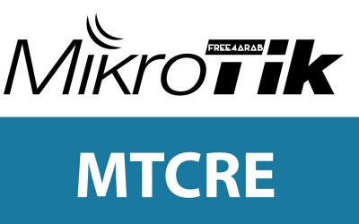MTCRE – Mikrotik Certified Routing Engineer
