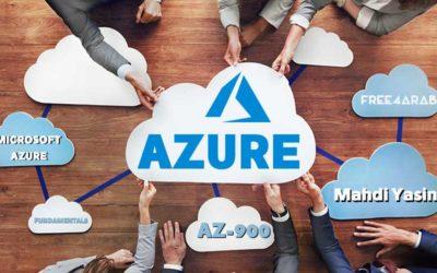 Microsoft Azure Fundamentals (AZ-900) By Eng-Mahdi Yasin