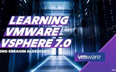 Learning VMware vSphere 7.0 By Eng-Ebrahim Aldesouky