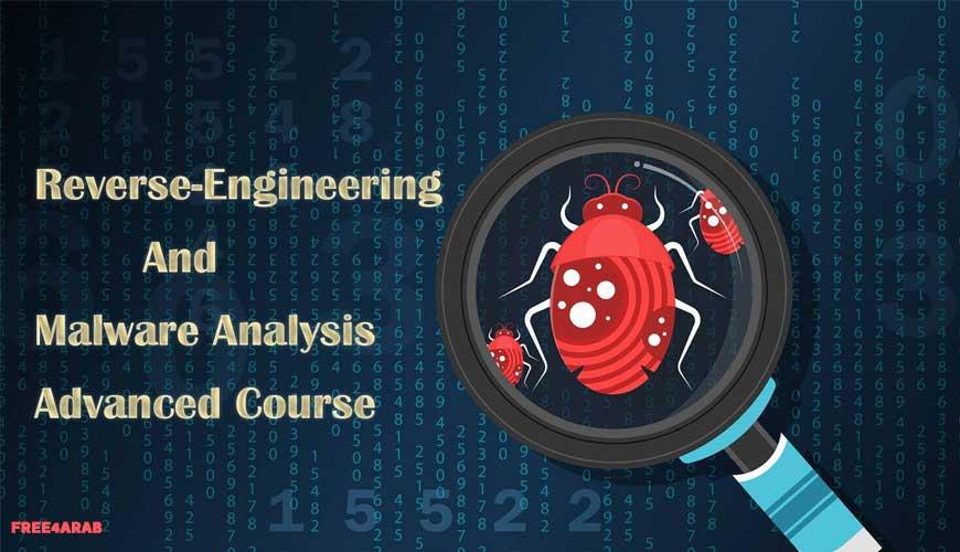 Reverse-Engineering-&-Malware-Analysis-Advanced-Course
